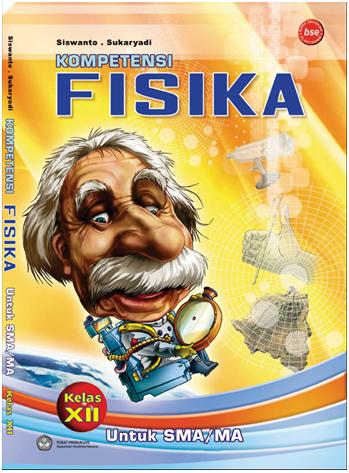 Buku Fisika SMA Kelas XII bse | Physics Gallery